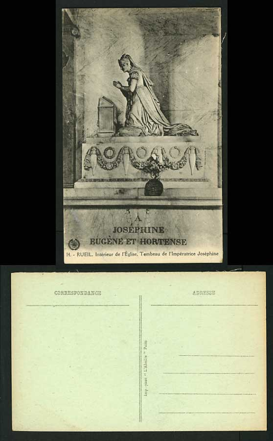 France Old Postcard RUEIL Tomb of Imperatrice Josephine