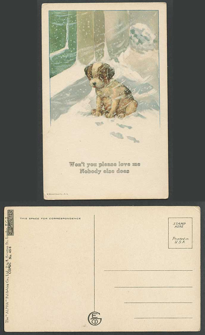 DOG Puppy Snow Snowing Wont U Please Love Me Nobody Else Does Comic Old Postcard