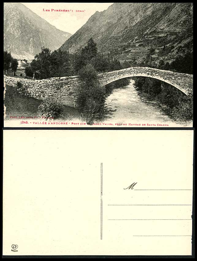 Andorra Old Postcard Bridge, Pont Grand Valira River, Hamlet Hameau Santa Coloma