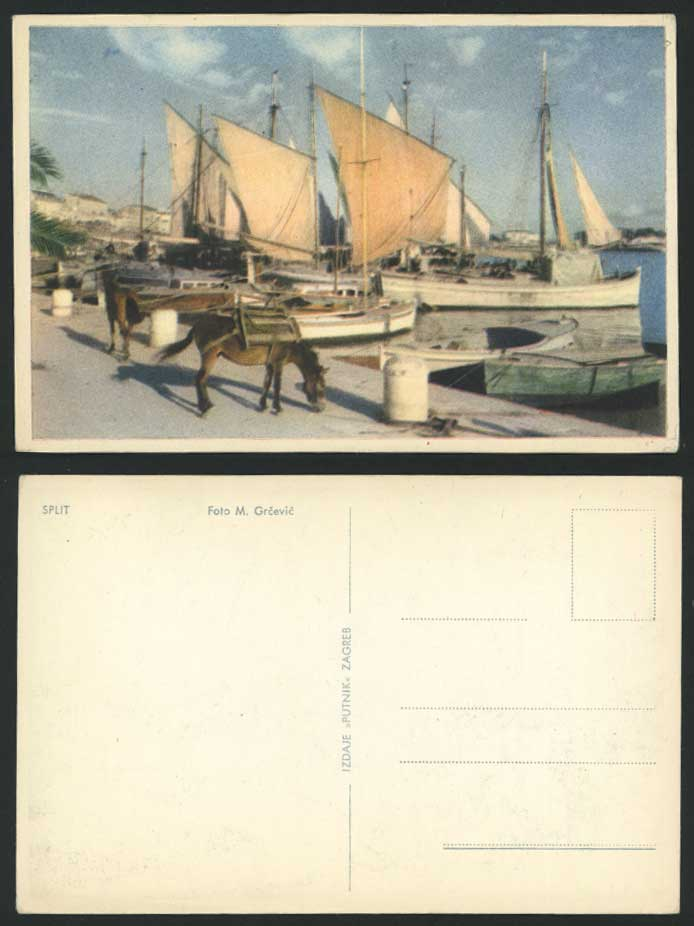 Croatia Old Postcard SPLIT Spljet, Donkey Fishing Boats