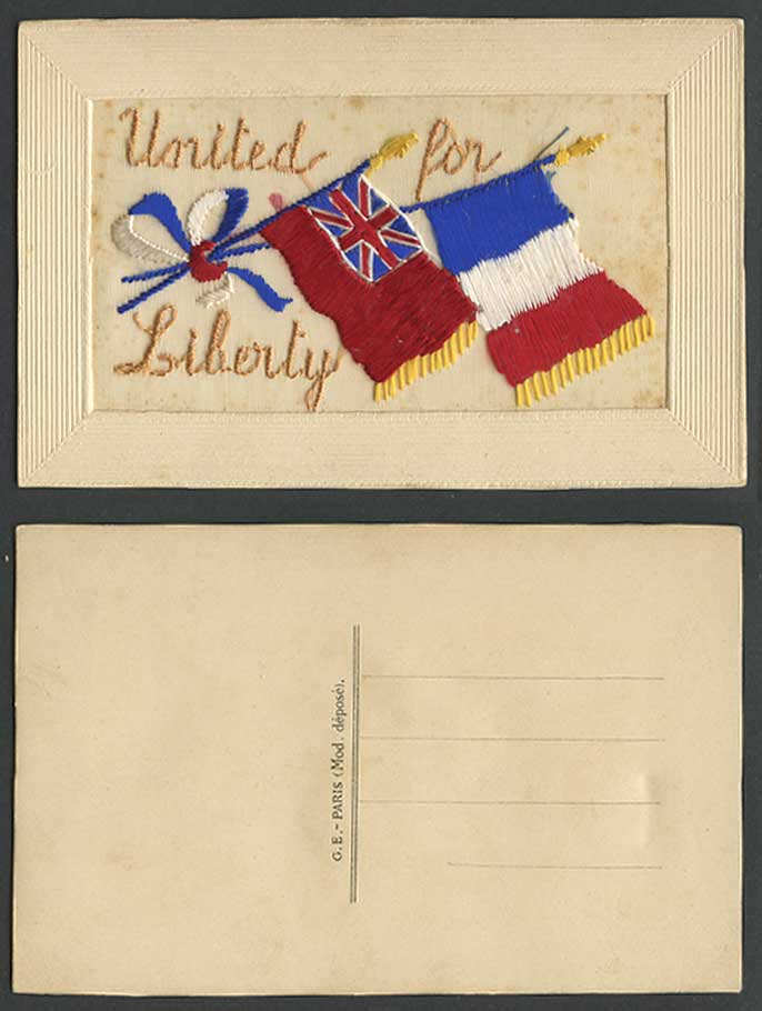 WW1 SILK Embroidered Old Postcard United for Liberty, Flags, Novelty, G.E. Paris