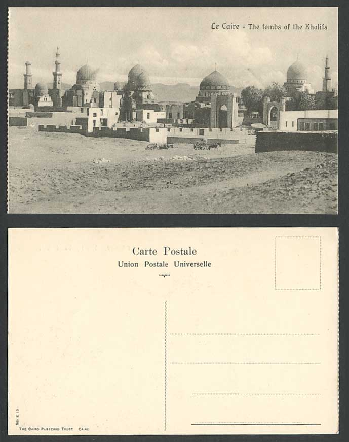 Egypt Old Postcard Cairo Tombs of Khalifs Tombeaux des Khalifes Le Caire No. 53