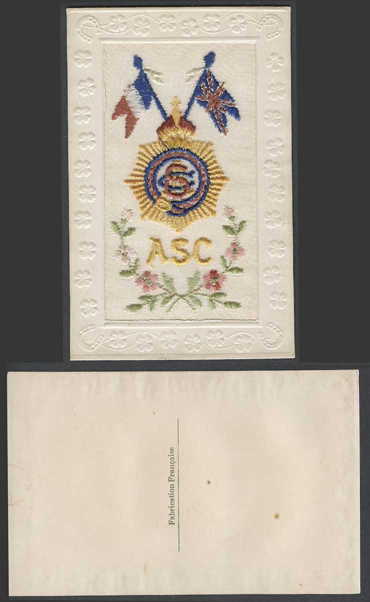 WW1 SILK Embroidered Old Postcard A.S.C. Army Service Corps. Flags Arms Flowers