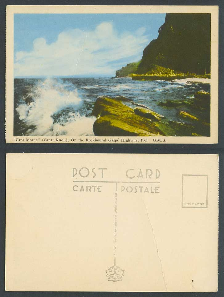 Canada Old Postcard Gros Morne Great Knoll On Rockbound Gaspe Highway, PQ Quebec