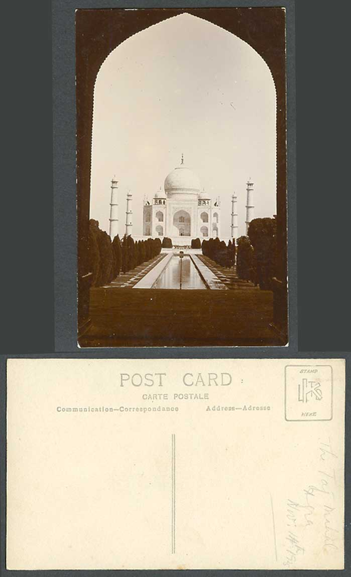 India 1925 Old Real Photo Postcard TAJ MAHAL Agra, Fountain Gardens, Arched Gate