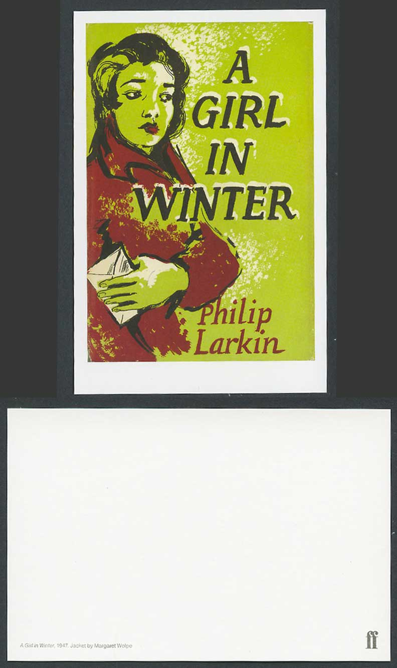 Faber Book Cover Postcard A GIRL IN WINTER 1947 by Philip Larkin, Margaret Wolpe