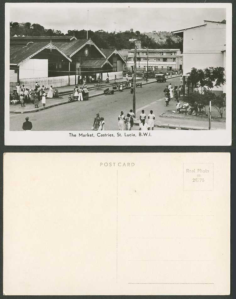 Saint St. Lucia Old Real Photo Postcard Castries The Market, Street Scene B.W.I.