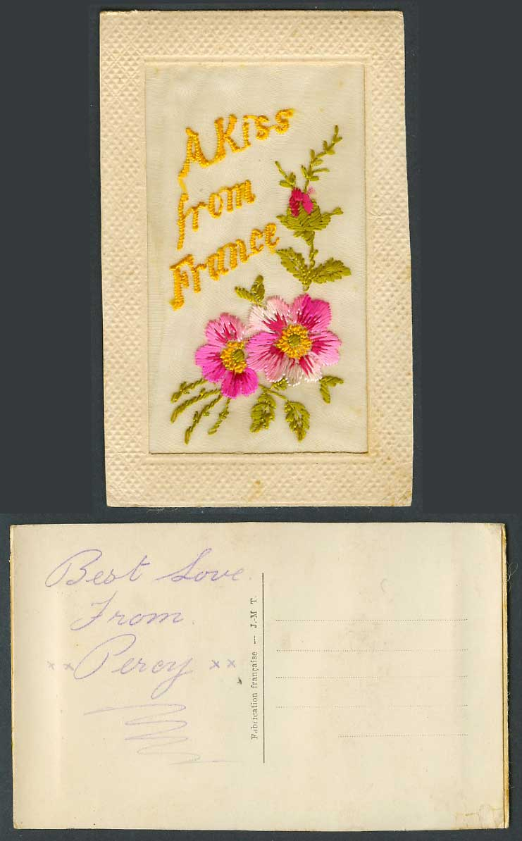 WW1 SILK Embroidered French Old Postcard A Kiss from France Flowers, JMT Novelty