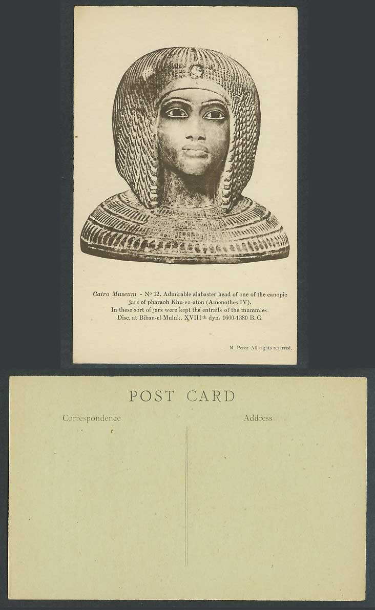 Egypt Old Postcard Cairo Museum Pharaoh Khu-en-aton Amenothes IV Alabaster Head