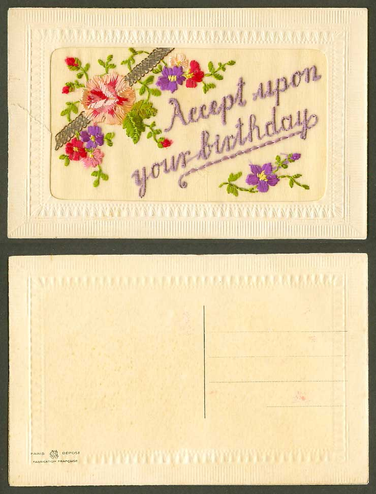 WW1 SILK Embroidered Old Postcard Accept Upon Your Birthday Flowers Paris Depose