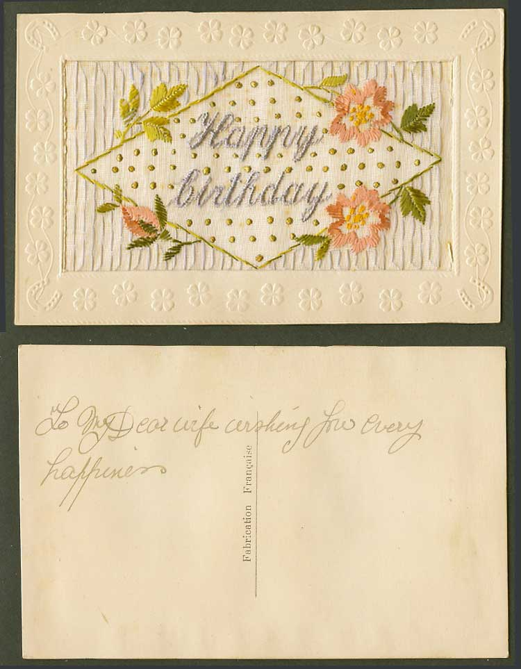 WW1 SILK Embroidered French Old Embossed Postcard Happy Birthday Flowers Novelty