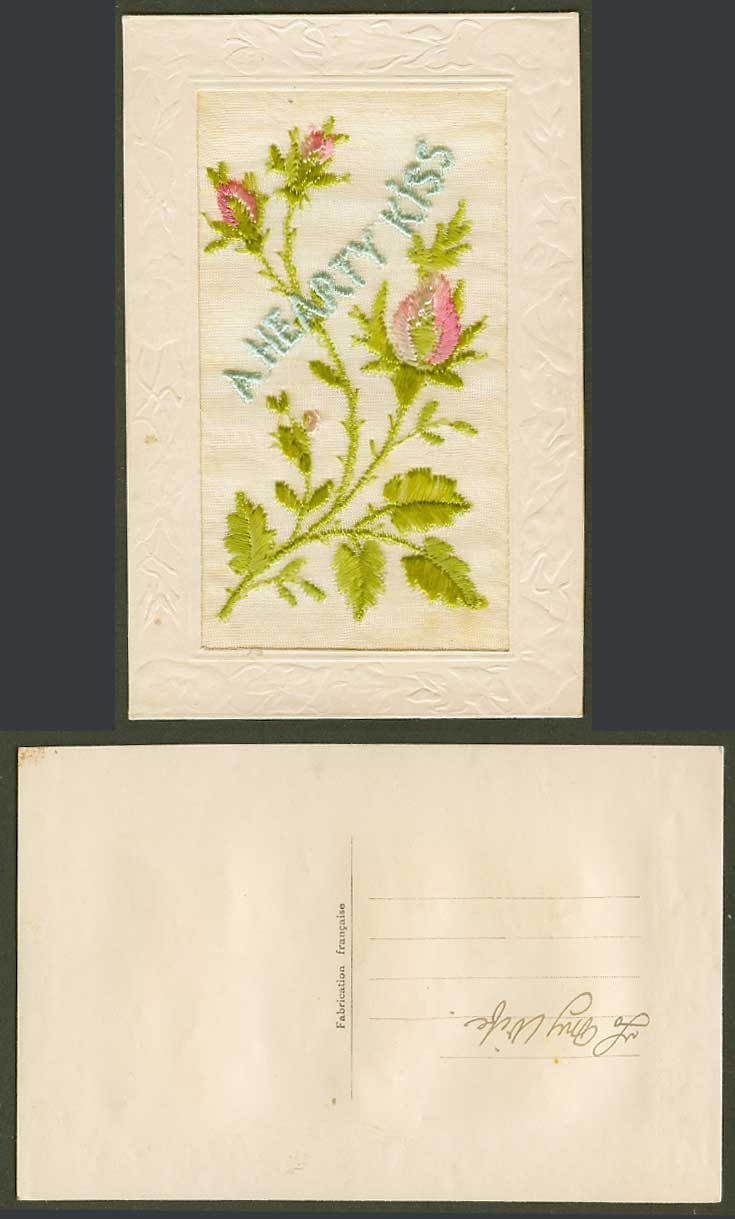 WW1 SILK Embroidered French Old Embossed Postcard A Hearty Kiss, Flowers Novelty