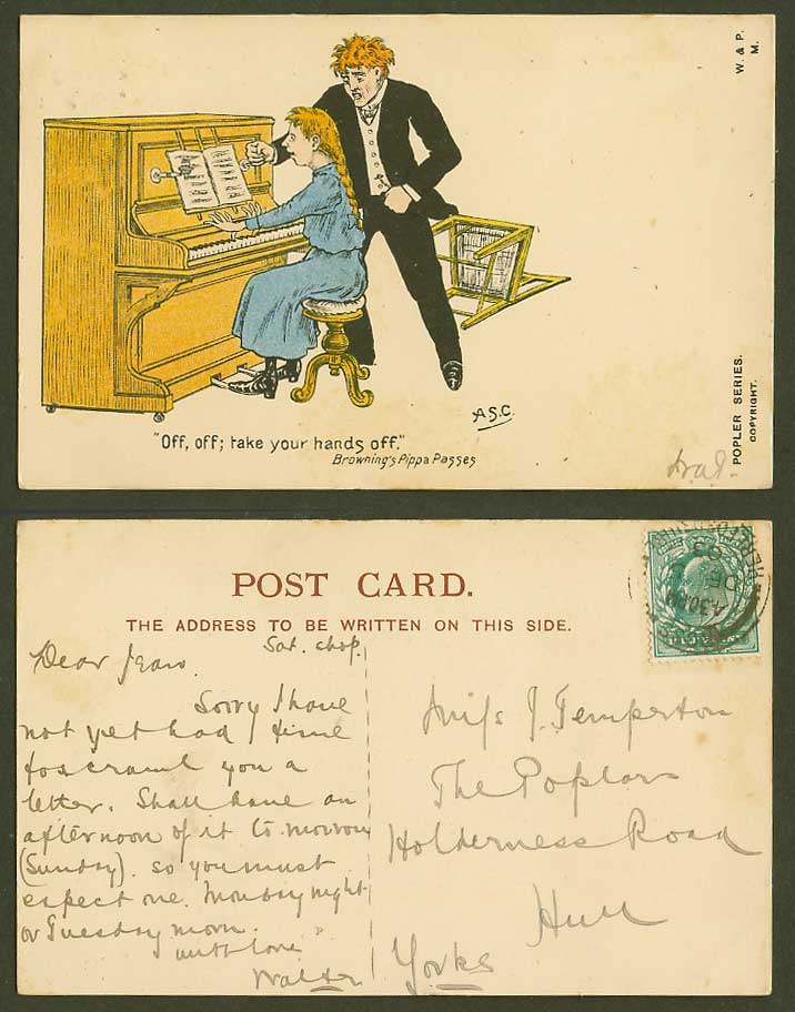 A.S.C. Take your hands off Browning's Pippa Passes. Girl Piano 1903 Old Postcard
