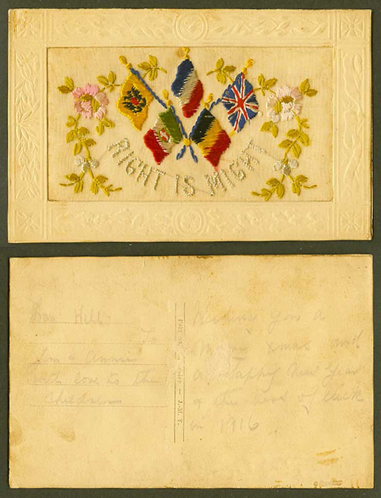 WW1 SILK Embroidered 1916 Old Postcard Right is Might Flag Flags Flowers Novelty