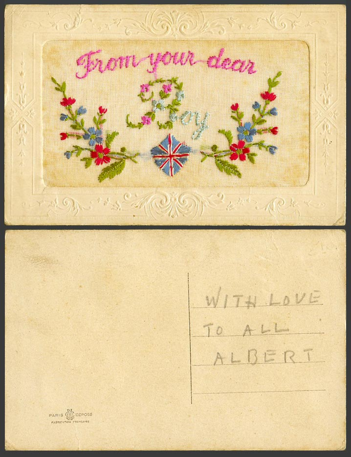 WW1 SILK Embroidered French Old Postcard From Your Dear Boy Flowers Flag Novelty