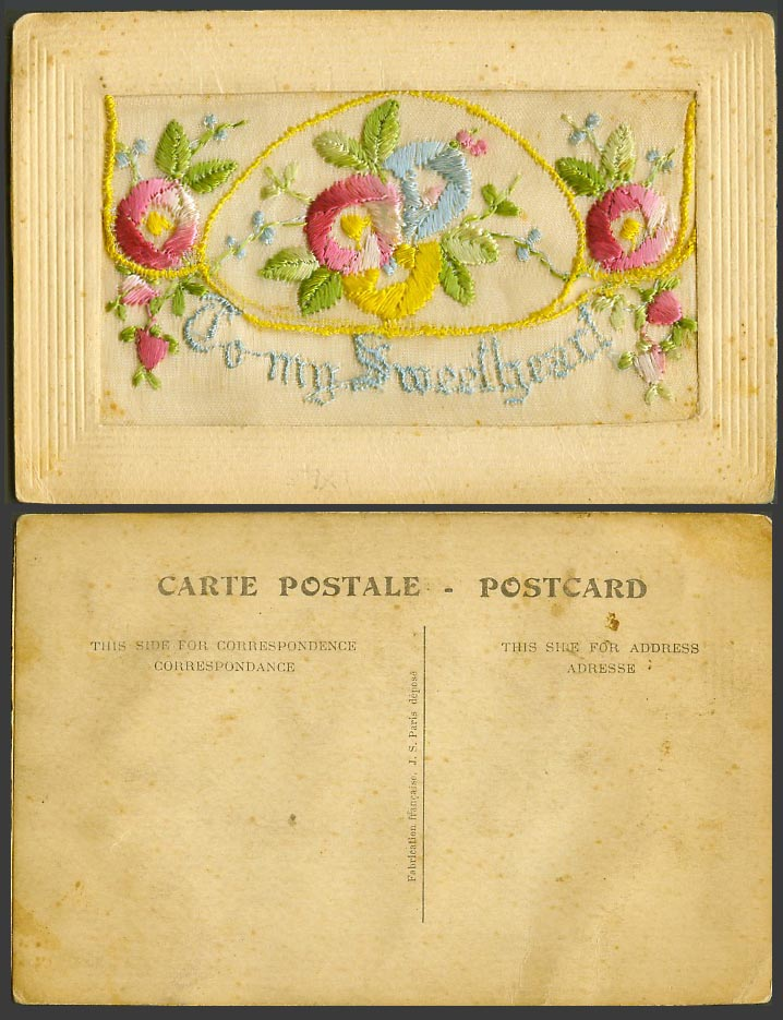 WW1 SILK Embroidered Old Postcard To My Sweetheart Flowers Empty Wallet JS Paris